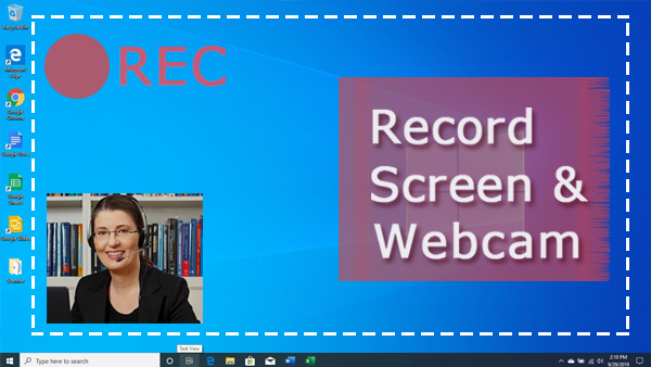 Screen Record with Webcam on Windows 10/7