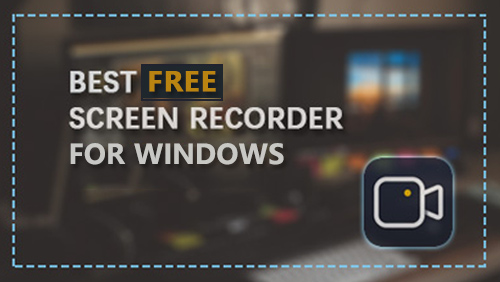 2020 Best Free Screen Recording Software for Windows