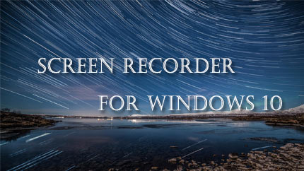 2020 Best Screen Recorder for Windows 10