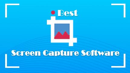2020 Best Screen Capture Software