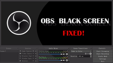 Fix OBS Studio Black Screen Error