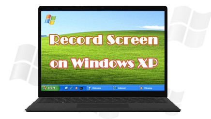 How to Record Screen on Windows XP