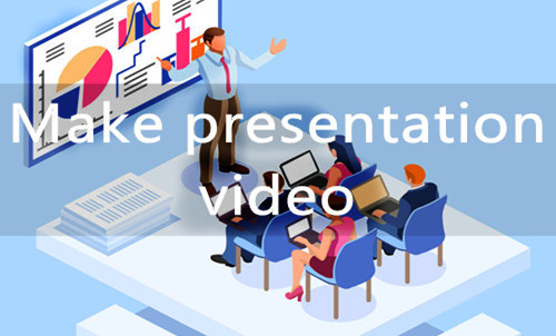 How to Make a Video Presentation Based on PPT? [3 Basic Ways]