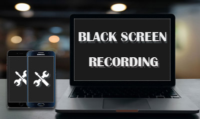 Black Screen Recording on PC/Mobile: Causes and Fixes