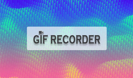 Free GIF Recorders to Record GIF on Windows, Mac, and Chrome