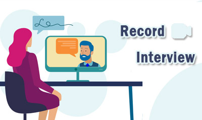 How to Record Interview as HR, Podcaster or Other Interviewers on PC