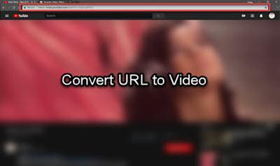 Convert URL to Video