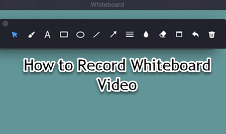 How to Use Whiteboard Function during Screen Recording