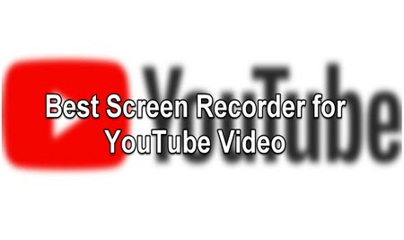 Cover of best screen recorder for youtube videos