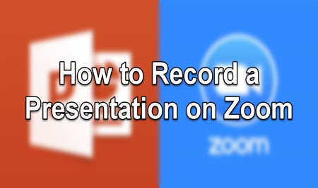 How to Record a Presentation on Zoom [Detailed Guidance]