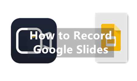 Cover of How to Record Google Slides