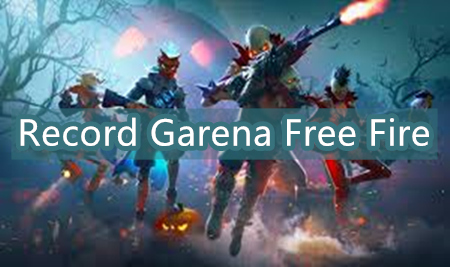 Tips: How to Record Garena Free Fire and Upload to YouTube