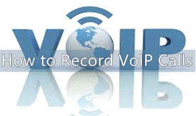 How to Record VoIP Phone Calls | Tips for Recording Office Meeting Calls