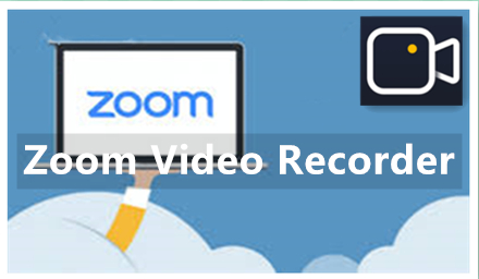 The Handiest Zoom Video Recorder to Record Zoom Meeting