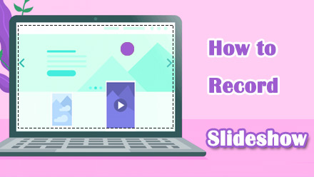 How to Record Slide Show in PPT, Google Slides, Keynote etc.