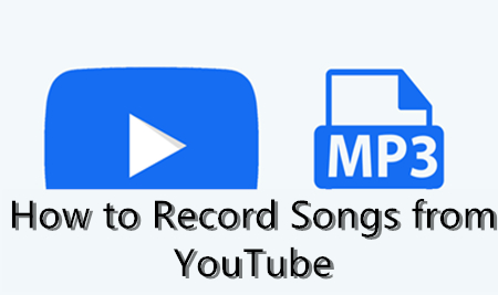 Cover of How to Record Songs from YouTube