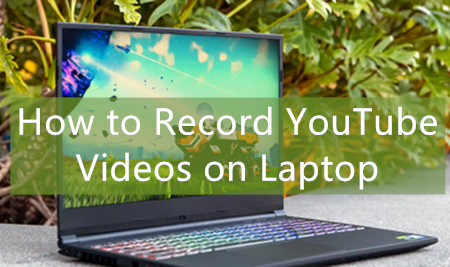Record YouTube Videos on Laptop? Practical How-to Tips