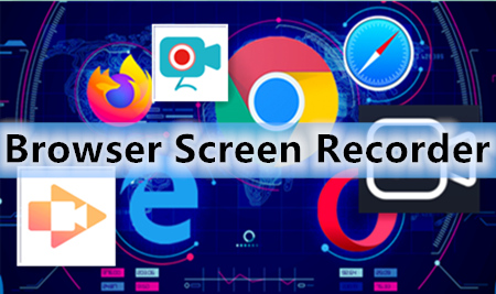 Best Browser Screen Recorders [Chrome, Web Launched Ones Included]