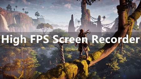 High FPS Screen Recorder Apt for Recording Gameplay on PC