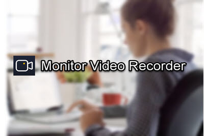 Easy Monitor Video Recorder: Automatically Record Computer Screen