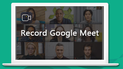 How to Record Google Meet with(out) G Suite, Enterprise etc.?