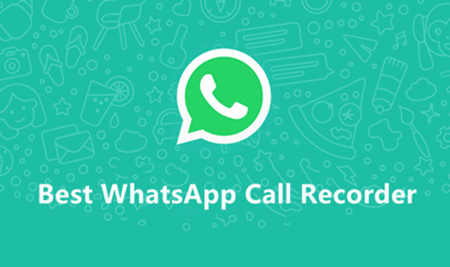Best WhatsApp Call Recorder for PC Users
