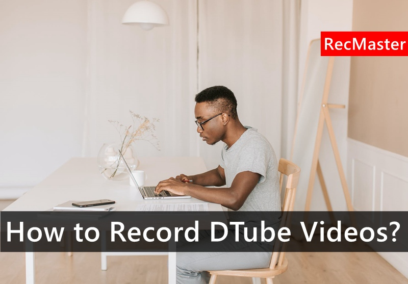 How to Record DTube Videos?