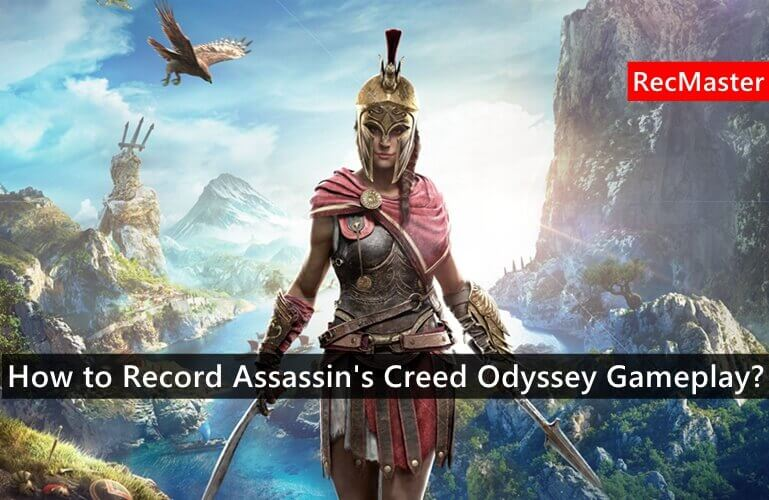 how to record Assassin's Creed Odyssey gameplay cover