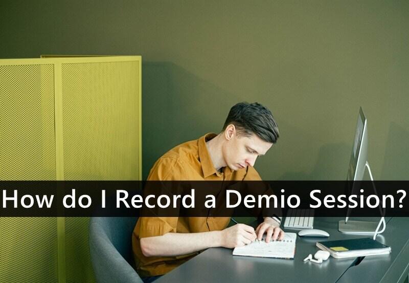 How do I Record a Demio Session?