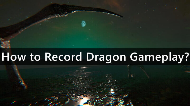How to Record Dagon Gameplay?